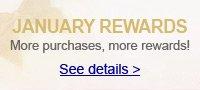 JANUARY REWARDS