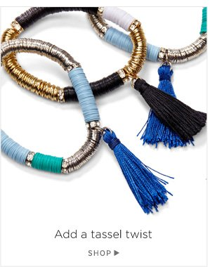 Add a tassel twist. Shop Tassel Bracelet