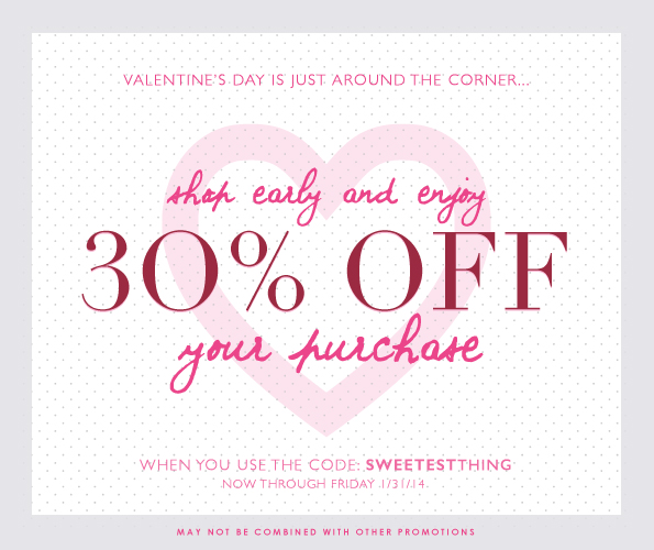 An Early Valentine Treat | 30% Off Sitewide