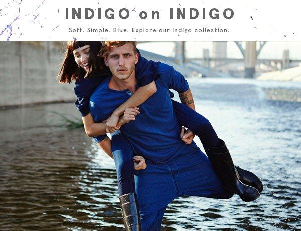 Indigo on Indigo