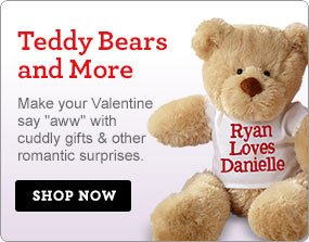 Teddy Bears & More Make your Valentine say aww with cuddly gifts & other romantic surprises. Shop Now