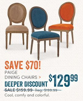 Paige Dining Chairs: Deeper Discount - $129.99ea