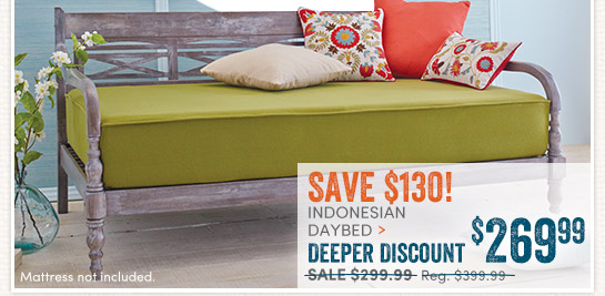 Indonesian Daybed: Deeper Discount - $269.99
