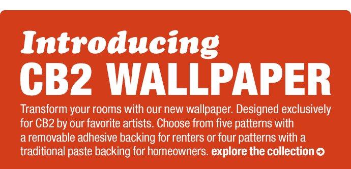 Introducing CB2 Wallpaper