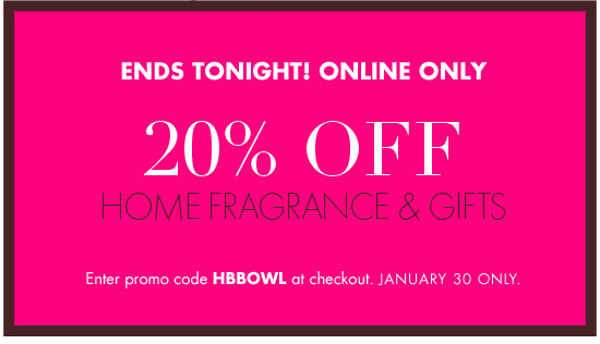 TODAY ONLINE ONLY 20% OFF HOME GIFTS & FRAGANCE