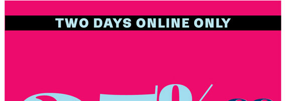 Two Days Online Only