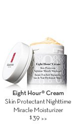 Eight Hour® Cream Skin Protectant Nighttime Miracle Moisturizer $39.