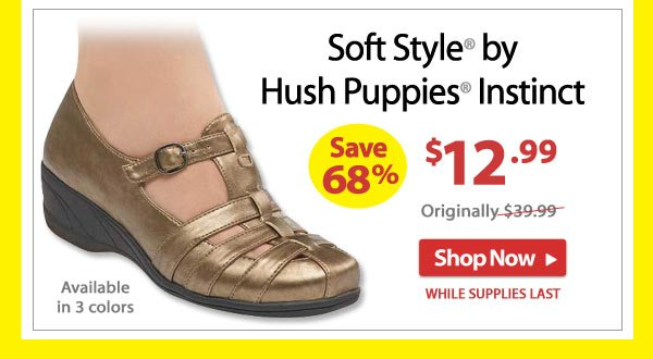 Save 68% - Soft Style® by Hush Puppies® Instinct - Now Only $12.99 - Shop Now >>
