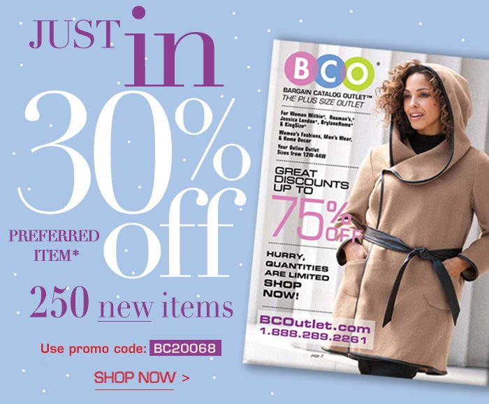 Just In 30 off 250 new items!
