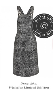 Dress, £695 Whistles Limited Edition ONLINE ONLY