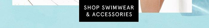 Shop Swimwear & Accessories