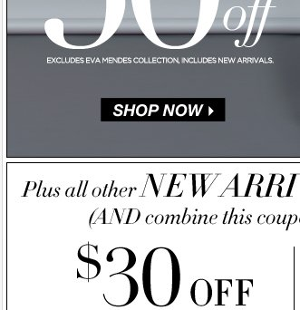 $30 Off $100 or $20 Off $60 online only!