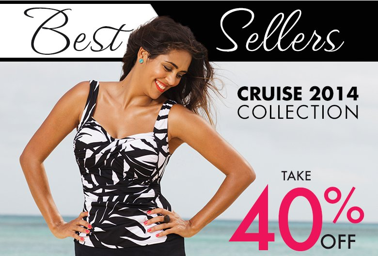 Best Sellers - Cruise 2014 Collection