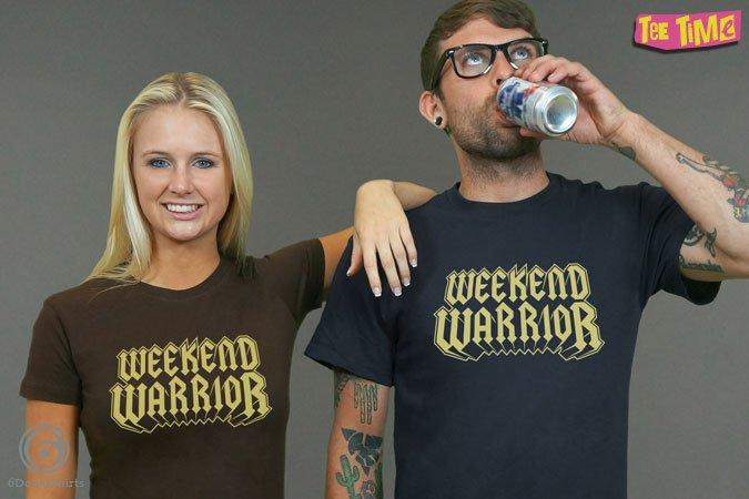 http://6dollarshirts.com/tt/reg/01-31-2014_Weekend_Warrior_T_SHIRT_reg.jpg