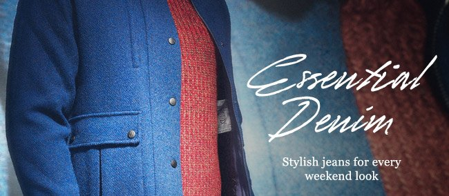 Essential Denim: Stylish jeans for every weekend look. Shop now