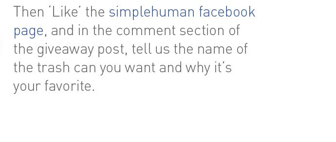 Then 'Like' the simplehuman facebook page.