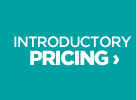 INTRODUCTORY PRICING