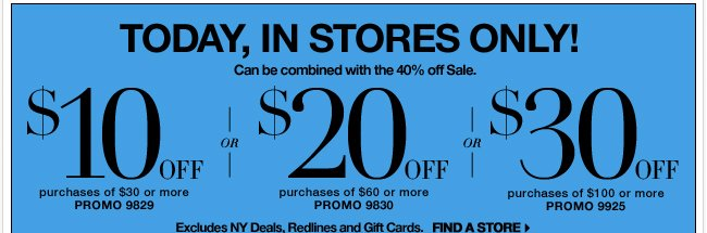 Save up to $30 in stores only!