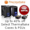 select thermaltake cases and PSUs.