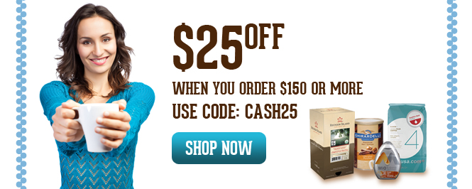 Take $25 off when you order $150+ and use coupon code:  CASH25