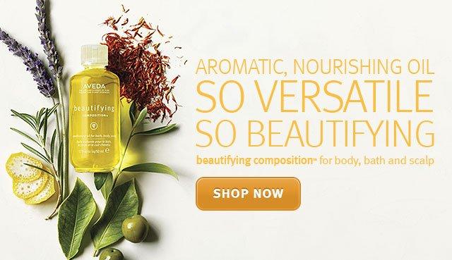 aromatic nourishing oil. so versatile, so beautifying. shop now.