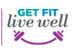 Get Fit Live Well