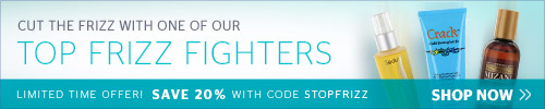 Save 20% on our Top Frizz Fighters