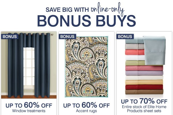 Save big with Online Only Bonus Buys! Shop  all Bonus Buys.
