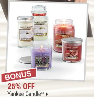 BONUS 25% off Yankee Candle®.