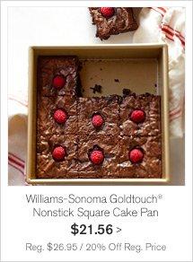 Williams-Sonoma Goldtouch® Nonstick Square Cake Pan $21.56 -- Reg. $26.95 / 20% Off Reg. Price