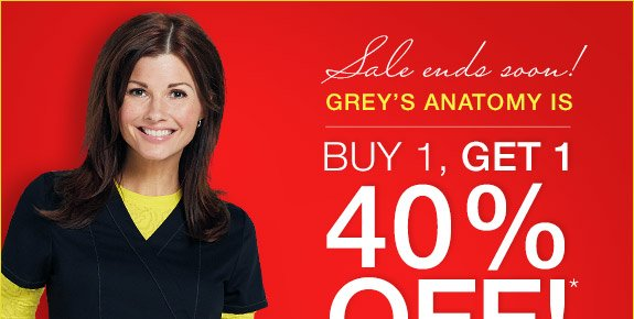 For a limited time, Grey's Antomy is buy 1, get 1 40% off!
