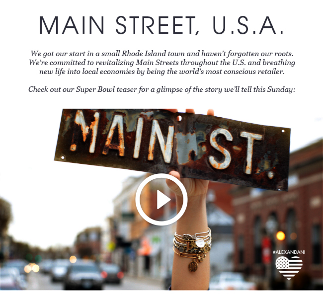 We got our start in a small Rhode Island town and haven't forgotten our roots. We're committed to revitalizing Main Streets throughout the U.S. and breathing new life into local economies by being the world's most conscious retailer. Check out our Super Bowl teaser for a glimpse of the story we'll tell on Sunday, February 2