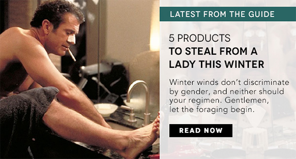 5 Products to Steal from a Lady This Winter