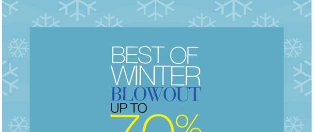 Best of Winter Blowout, Up to 70% Off