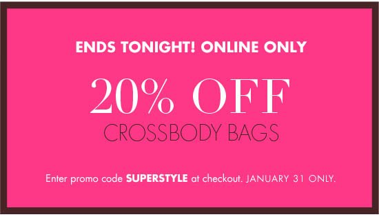 TODAY ONLINE ONLY 20% OFF CROSS BODY BAGS