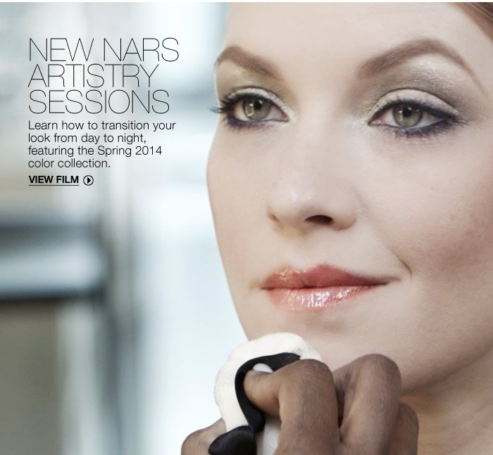 New NARS Artistry Sessions ---  Learn how to transition your look from day to night.