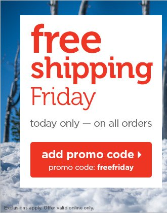 TODAY ONLY - free shipping on all orders!