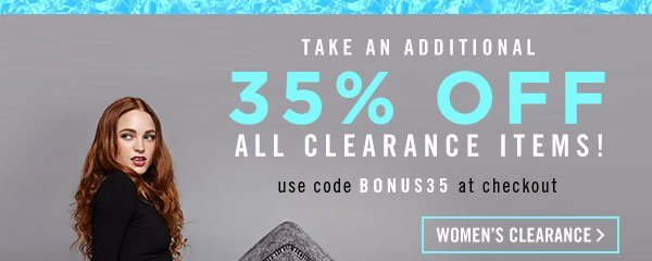 Take an Additional 35% Off All Clearance! Shop Now