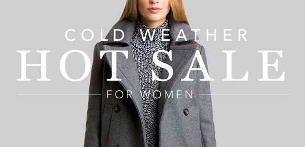 Cold Weather, Hot Sale: New Styles Added