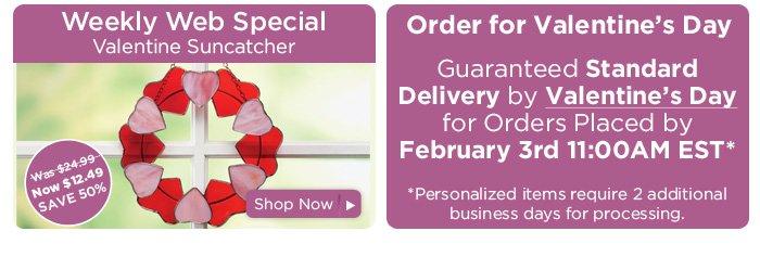 Valentine Wreath & Standard Shipping Deadline