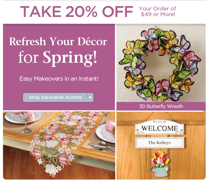 Refresh Your Décor for Spring and SAVE 20%!