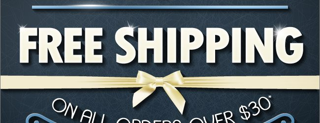 All Weekend Long - Free Shipping On Orders Of $30 or More!* Shop Now