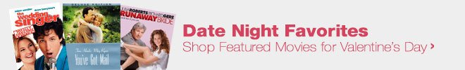 Date Night Favorites - Shop Featured Movies for Valentine's Day