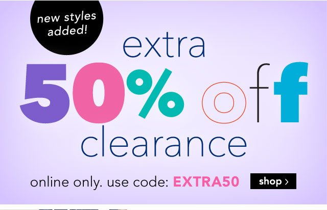 50% off - online only. use code EXTRA50