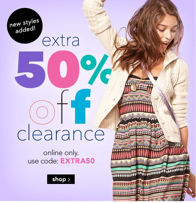 50% off clearance online only. use code: EXTRA50