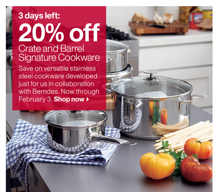 20% off Crate and Barrel Cookware