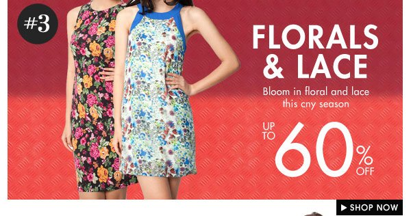 Florals & Lace - Up to 60% off