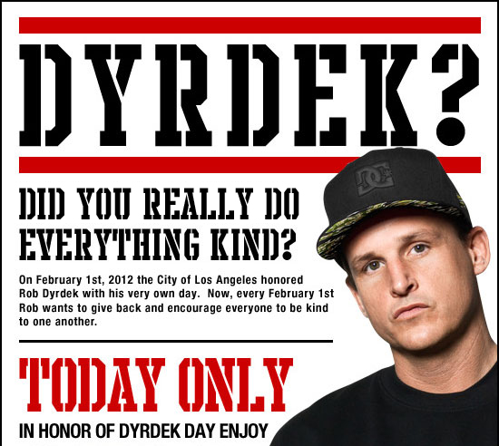 Dyrdek? Do you really do everything kind?