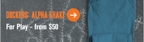 Dockers® Alpha khaki: For play - from $50