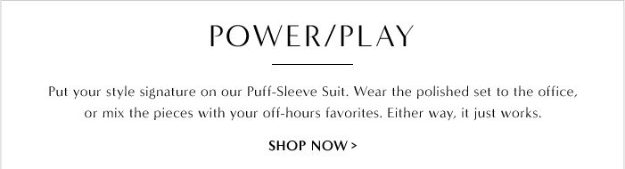 POWER / PLAY | SHOP NOW